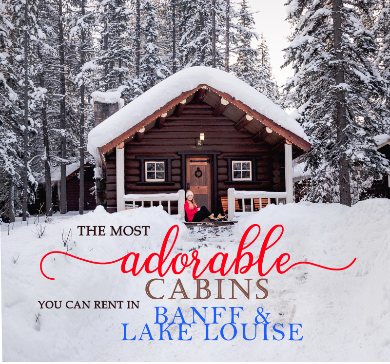 The Cutest Cabin Rentals In Banff And Lake Louise Alberta